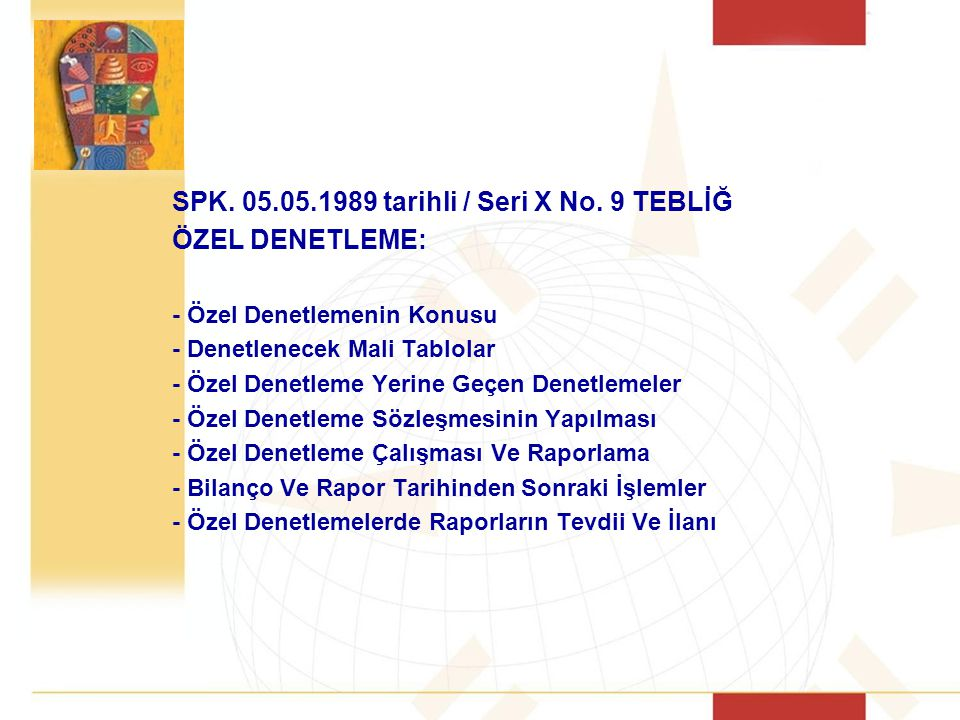 SPK. 05.05.1989 tarihli / Seri X No. 9 TEBLİĞ ÖZEL DENETLEME: