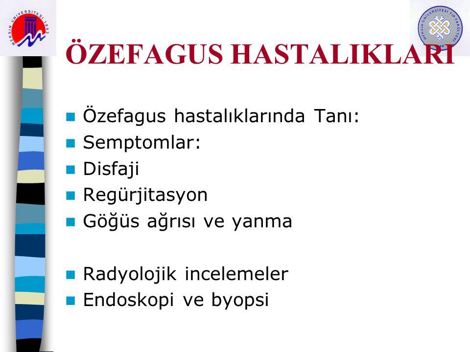 ÖZEFAGUS HASTALIKLARI