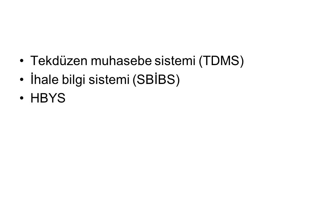 Tekdüzen muhasebe sistemi (TDMS)