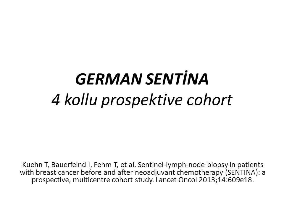GERMAN SENTİNA 4 kollu prospektive cohort