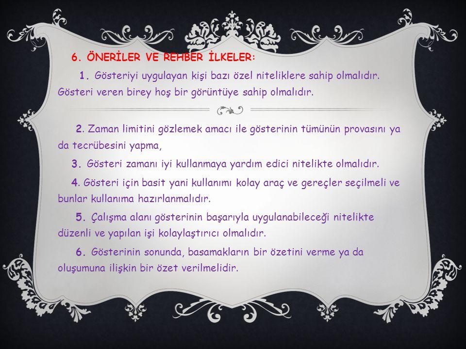 6. ÖNERİLER VE REHBER İLKELER: 1