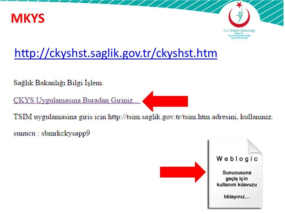 MKYS http://ckyshst.saglik.gov.tr/ckyshst.htm