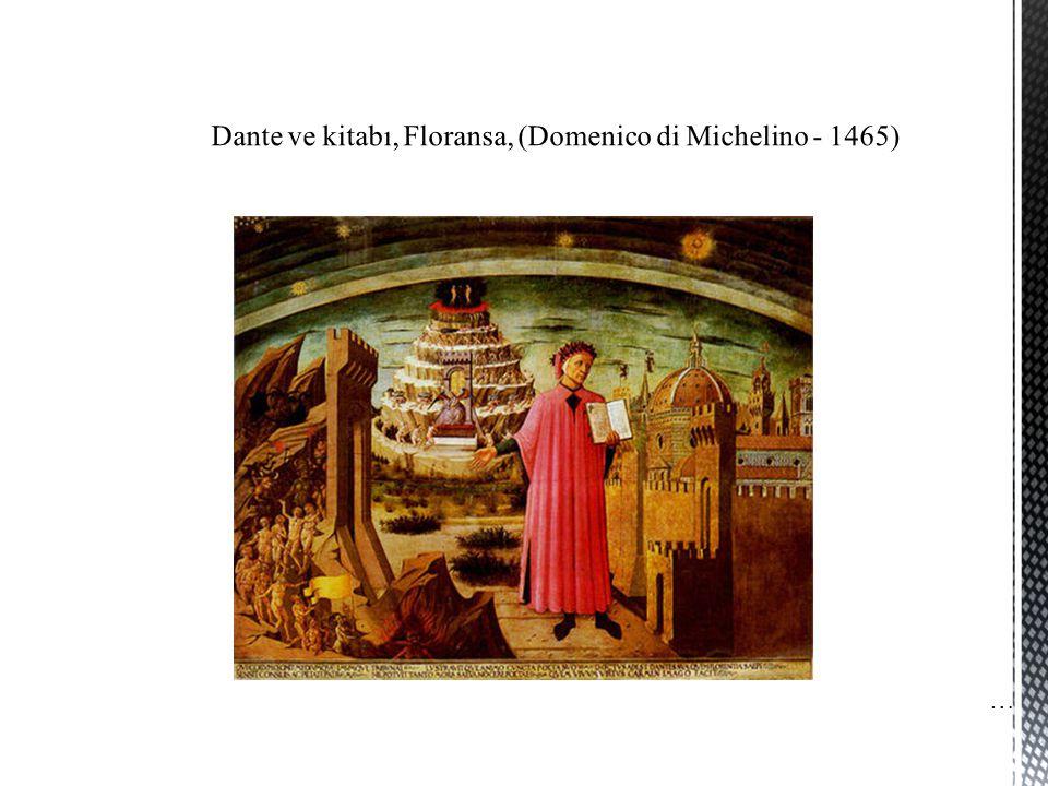 Dante ve kitabı, Floransa, (Domenico di Michelino - 1465)