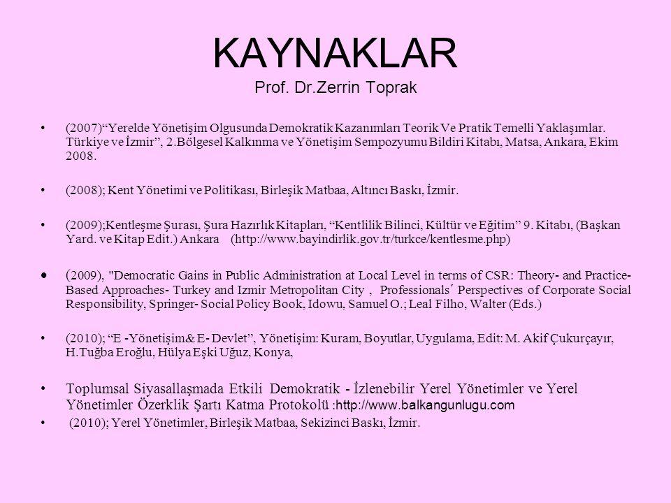 KAYNAKLAR Prof. Dr.Zerrin Toprak
