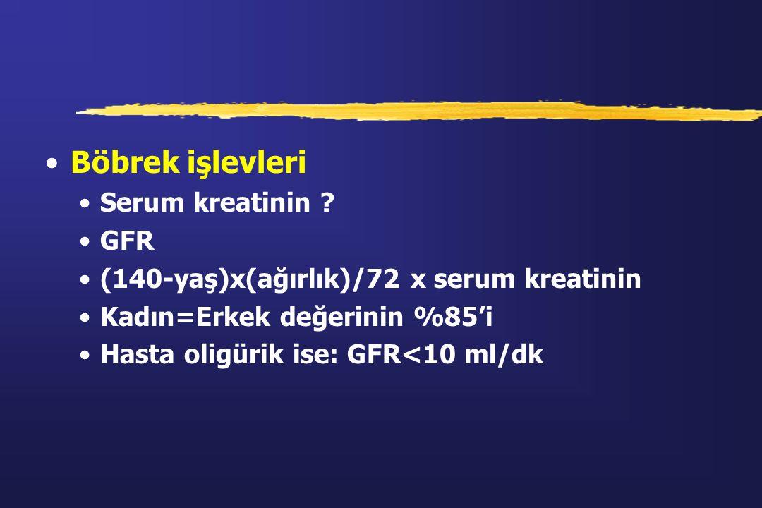 Böbrek işlevleri Serum kreatinin GFR