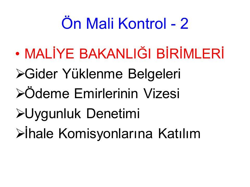 Ön Mali Kontrol - 2 MALİYE BAKANLIĞI BİRİMLERİ