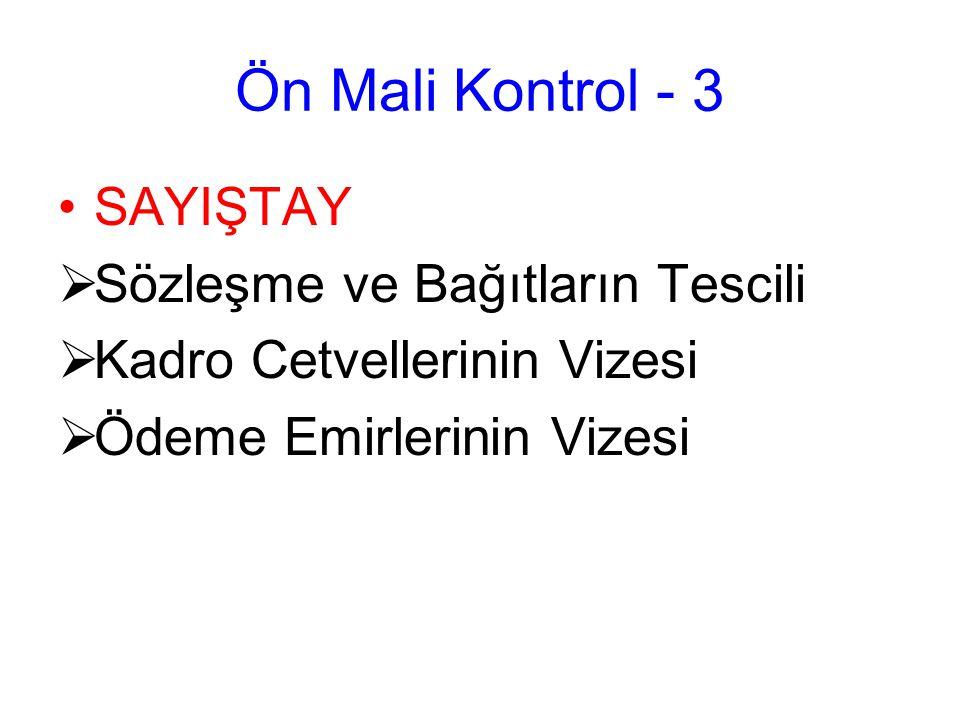 Ön Mali Kontrol - 3 SAYIŞTAY Sözleşme ve Bağıtların Tescili