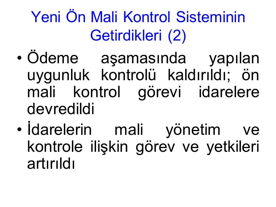 Yeni Ön Mali Kontrol Sisteminin Getirdikleri (2)