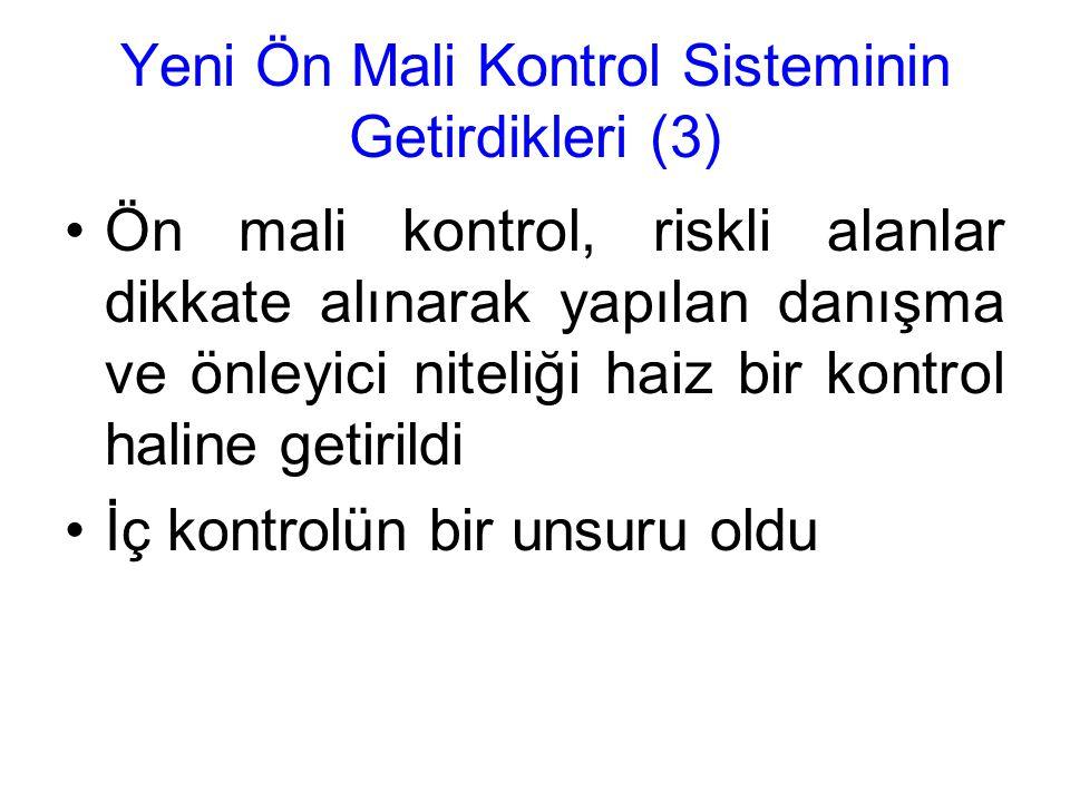 Yeni Ön Mali Kontrol Sisteminin Getirdikleri (3)