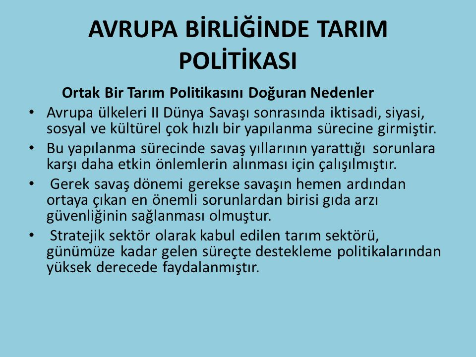AVRUPA BİRLİĞİNDE TARIM POLİTİKASI