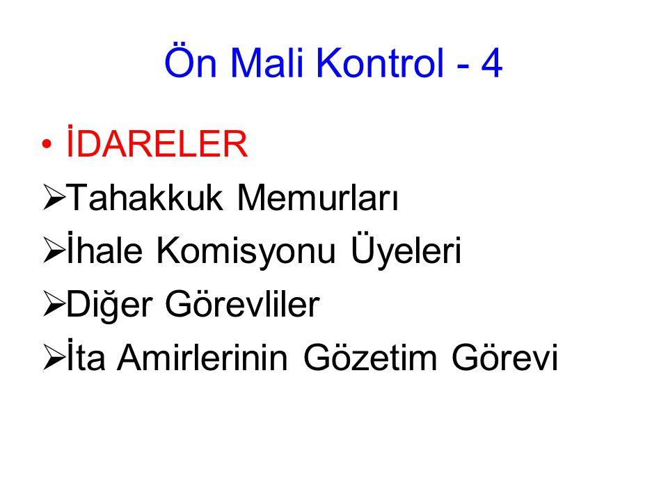 Ön Mali Kontrol - 4 İDARELER Tahakkuk Memurları