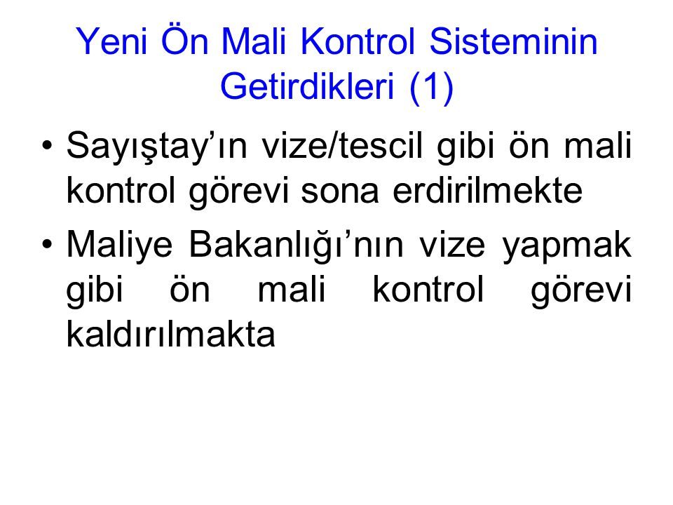 Yeni Ön Mali Kontrol Sisteminin Getirdikleri (1)