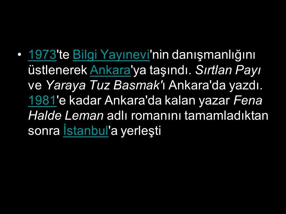 1973 te Bilgi Yayınevi nin danışmanlığını üstlenerek Ankara ya taşındı