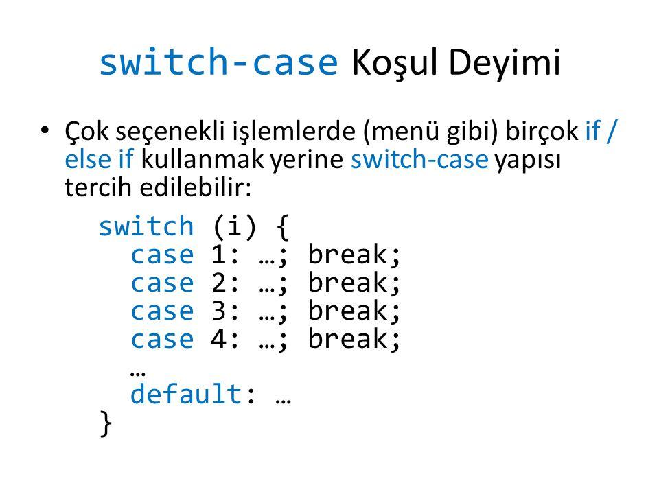 switch-case Koşul Deyimi