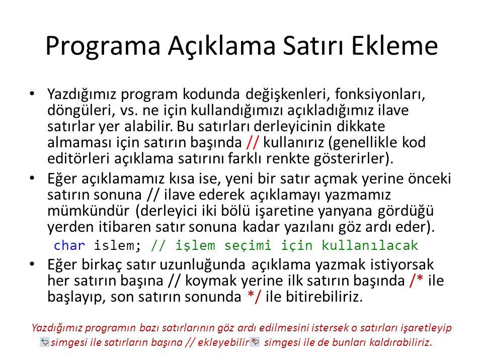 Programa Açıklama Satırı Ekleme