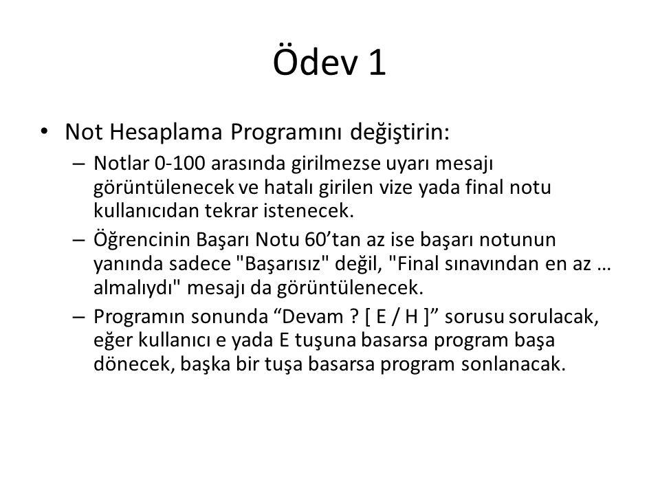 Ödev 1 Not Hesaplama Programını değiştirin: