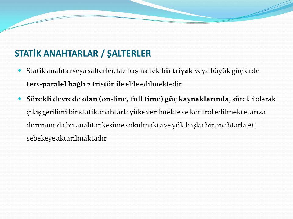 STATİK ANAHTARLAR / ŞALTERLER