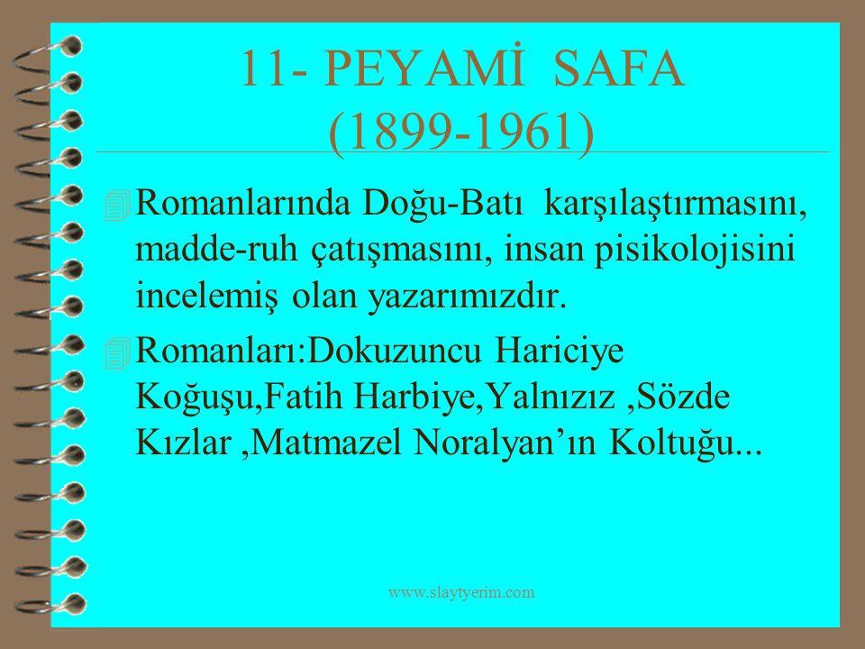 11- PEYAMİ SAFA (1899-1961)