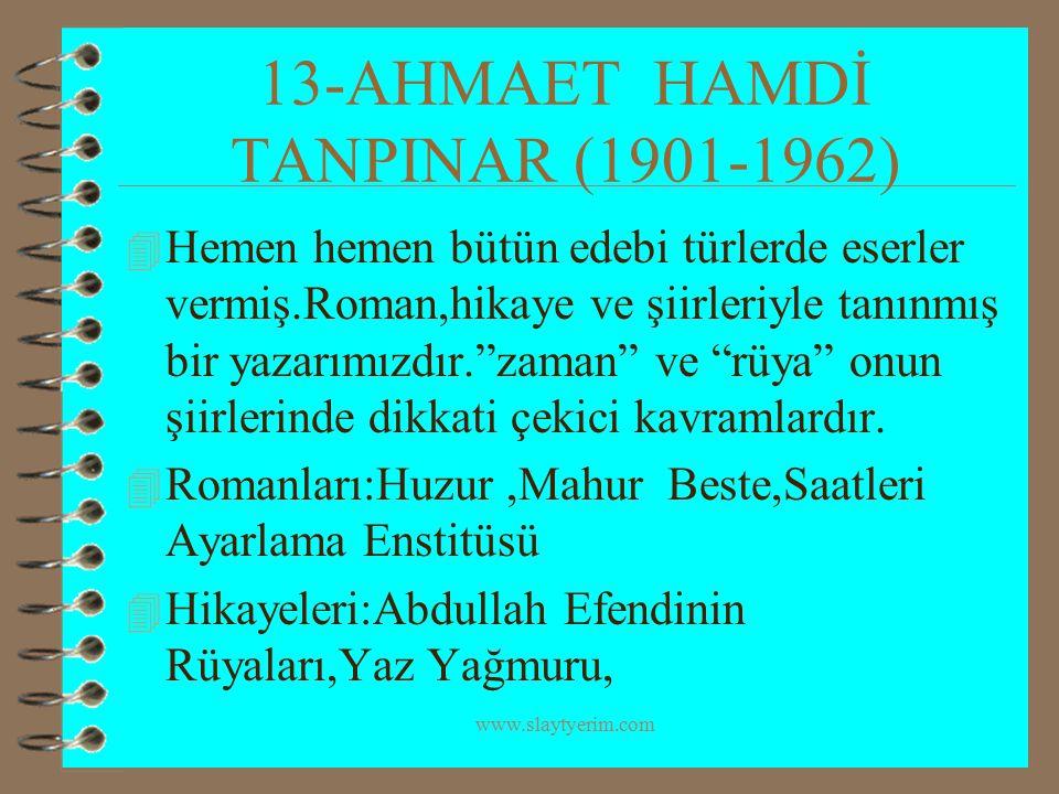 13-AHMAET HAMDİ TANPINAR (1901-1962)