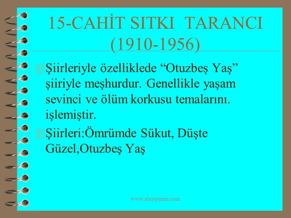 15-CAHİT SITKI TARANCI (1910-1956)