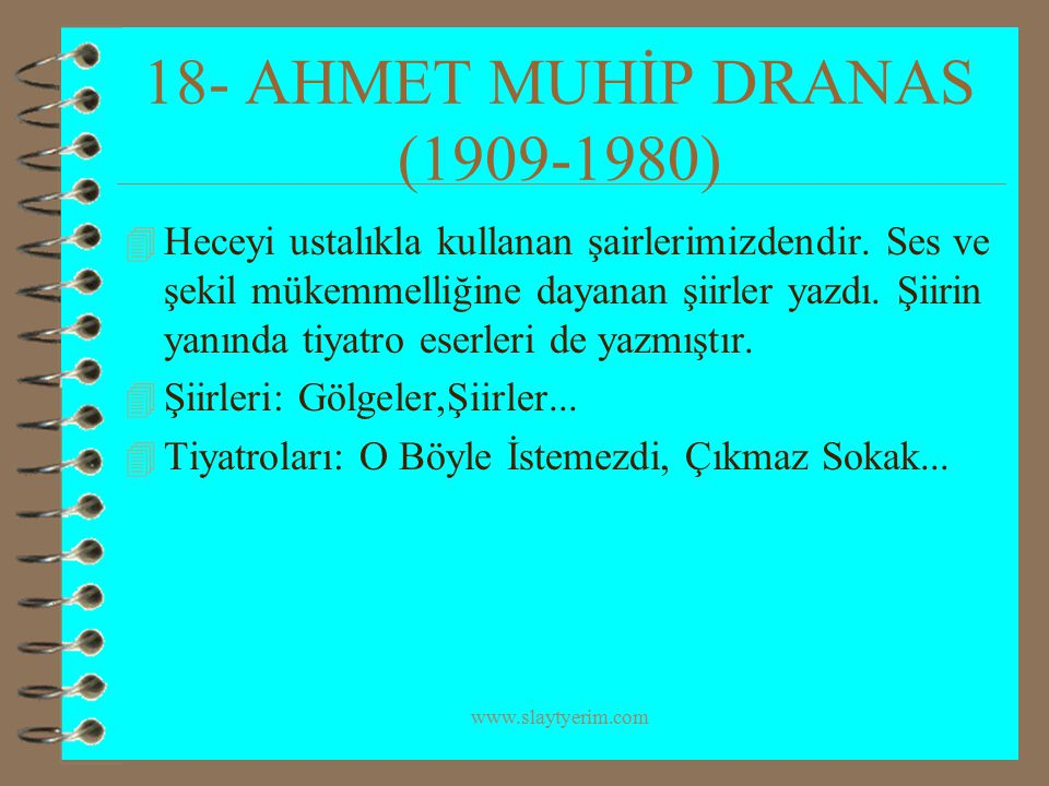 18- AHMET MUHİP DRANAS (1909-1980)