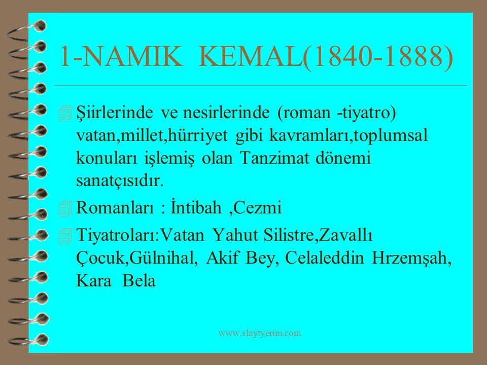 1-NAMIK KEMAL(1840-1888)