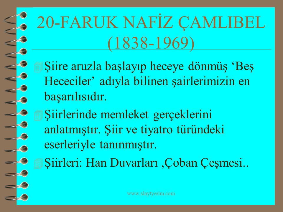20-FARUK NAFİZ ÇAMLIBEL (1838-1969)