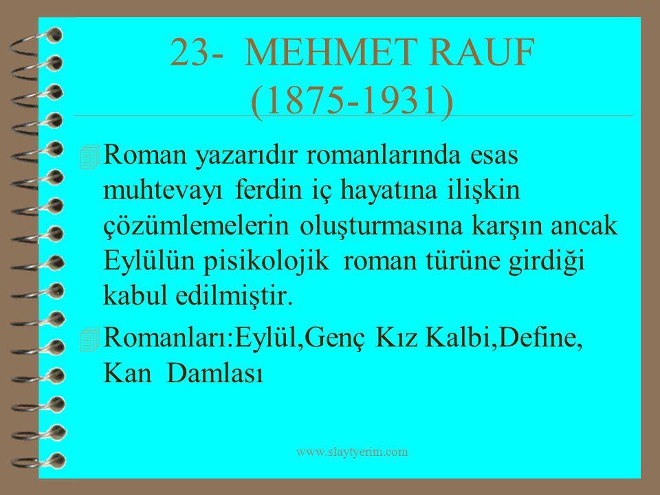 23- MEHMET RAUF (1875-1931)