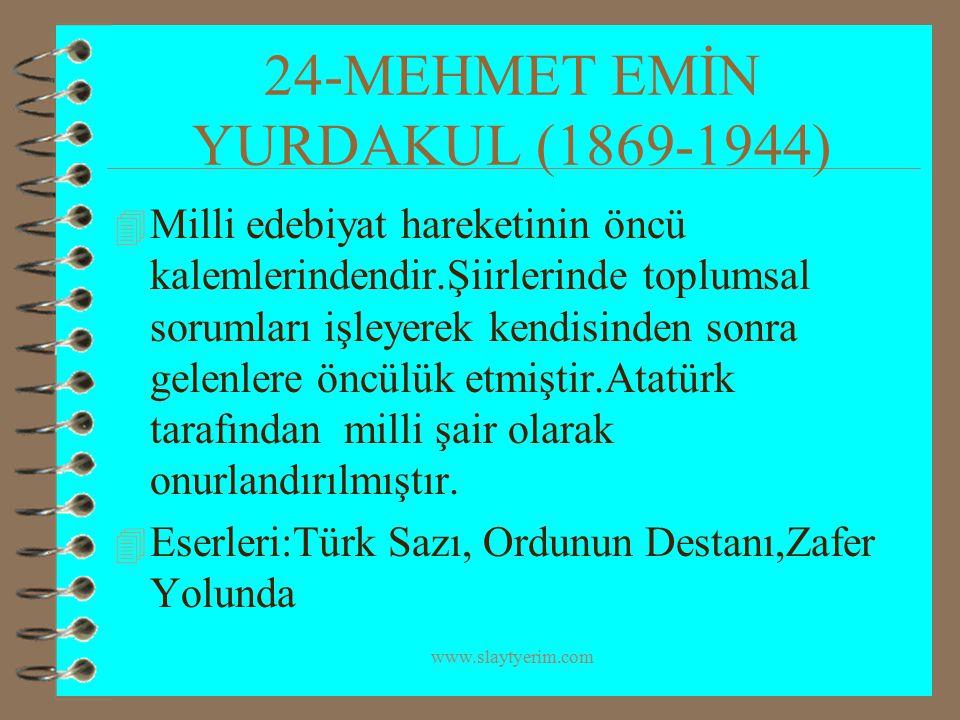24-MEHMET EMİN YURDAKUL (1869-1944)