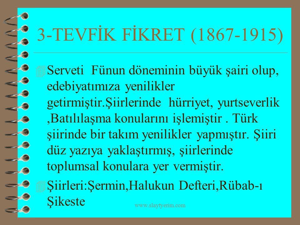 3-TEVFİK FİKRET (1867-1915)