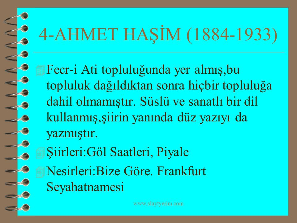 4-AHMET HAŞİM (1884-1933)