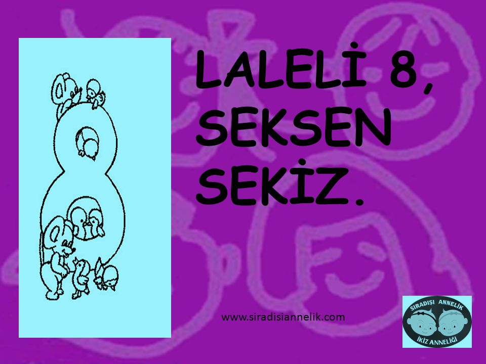 LALELİ 8, SEKSEN SEKİZ. www.siradisiannelik.com
