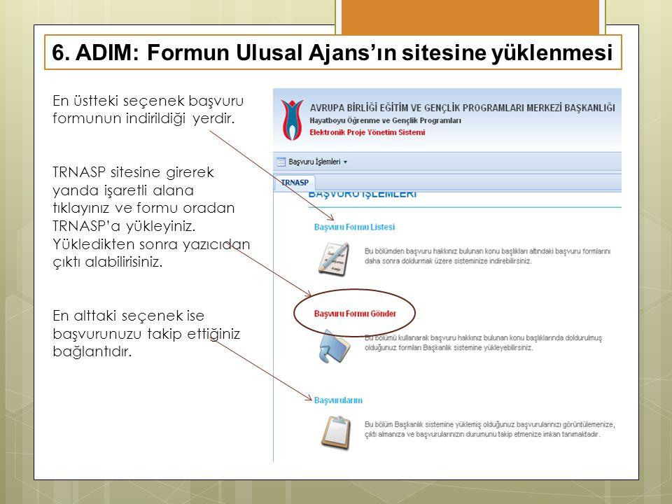 6. ADIM: Formun Ulusal Ajans'ın sitesine yüklenmesi