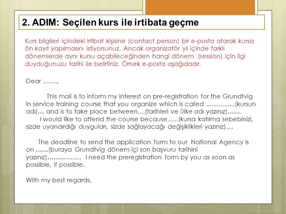 2. ADIM: Seçilen kurs ile irtibata geçme