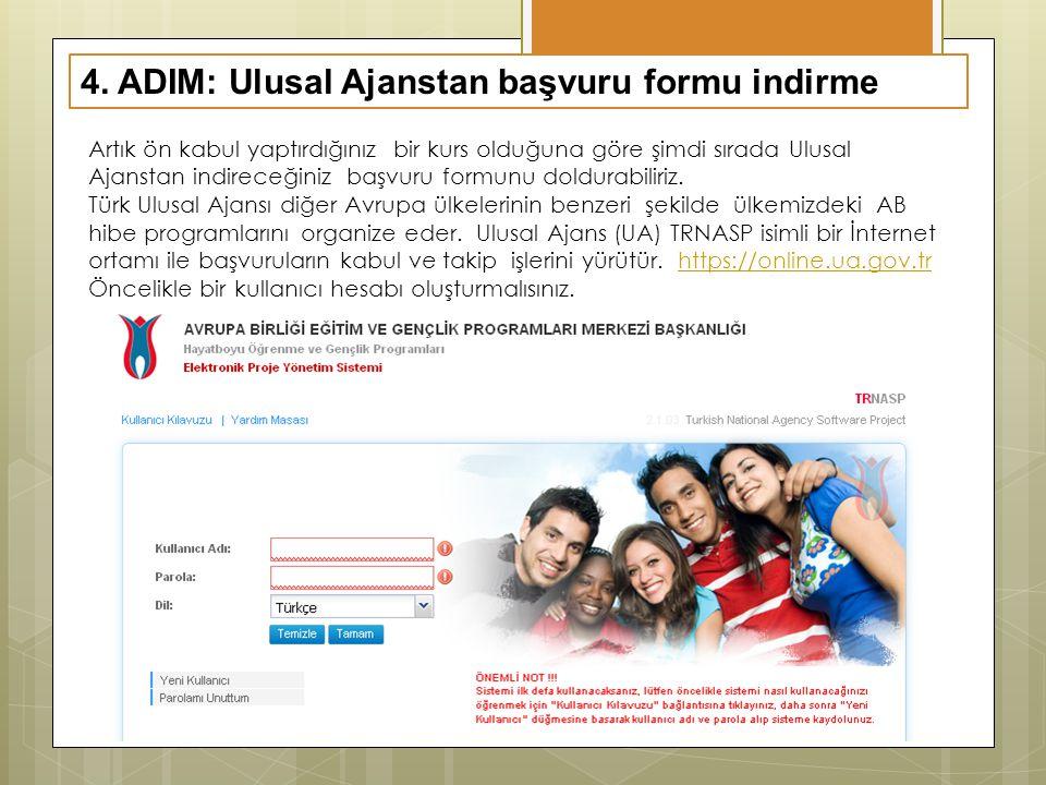 4. ADIM: Ulusal Ajanstan başvuru formu indirme