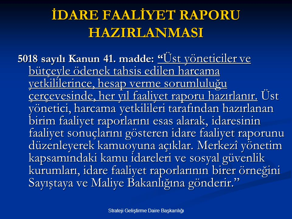İDARE FAALİYET RAPORU HAZIRLANMASI