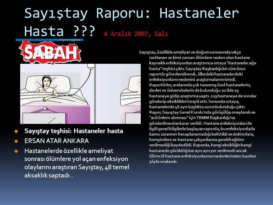 Sayıştay Raporu: Hastaneler Hasta 4 Aralık 2007, Salı