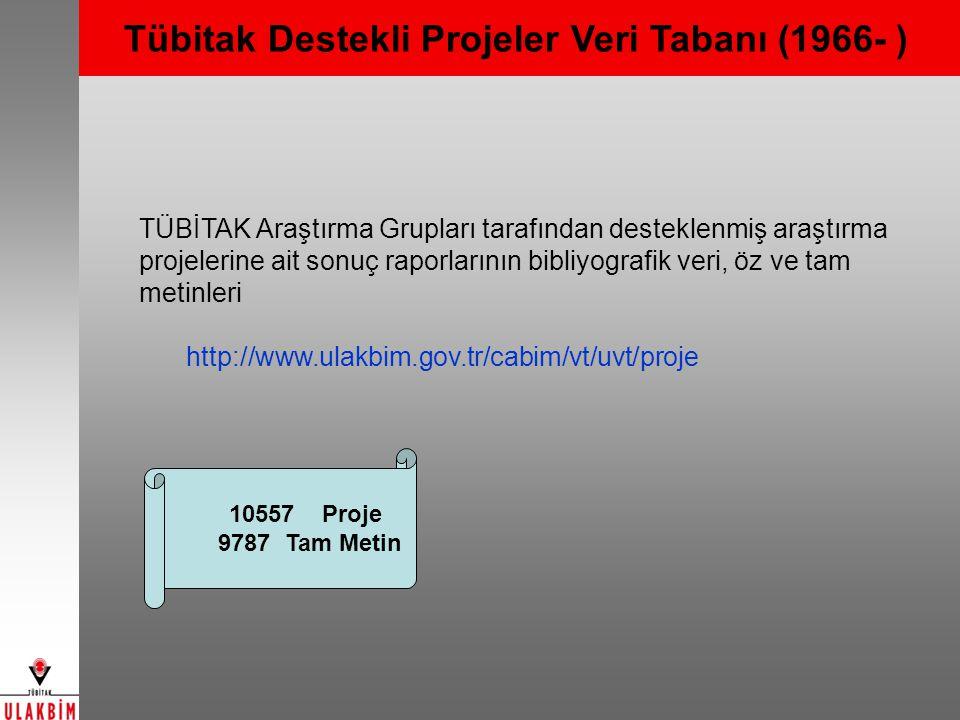 Tübitak Destekli Projeler Veri Tabanı (1966- )