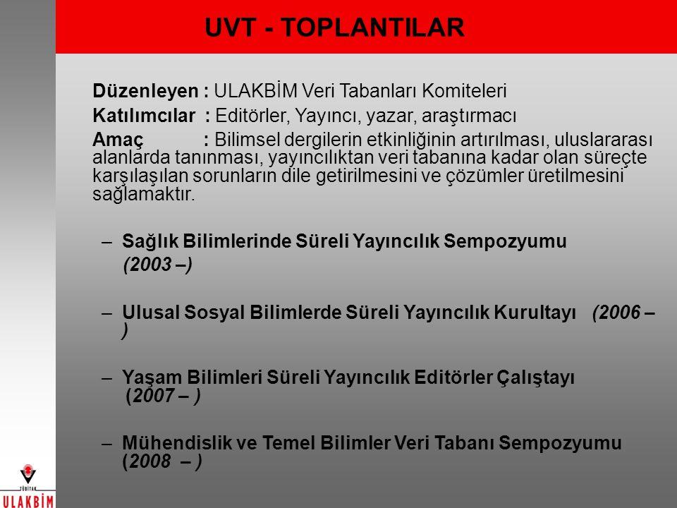 UVT - TOPLANTILAR Düzenleyen : ULAKBİM Veri Tabanları Komiteleri