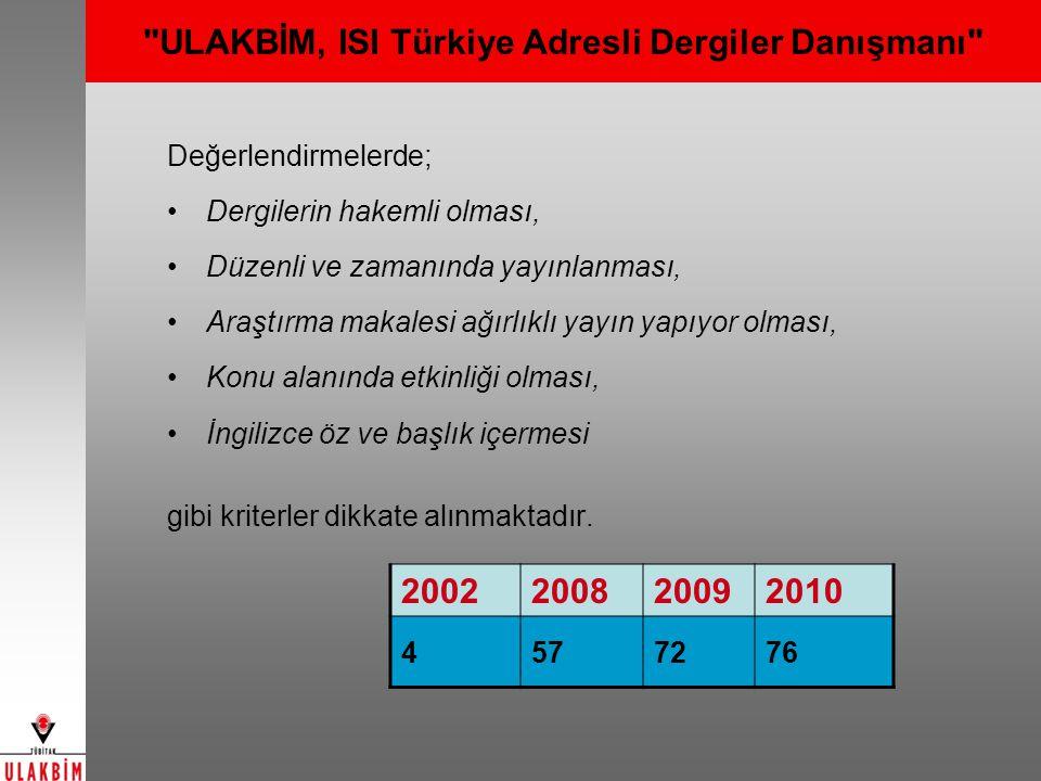 ULAKBİM, ISI Türkiye Adresli Dergiler Danışmanı