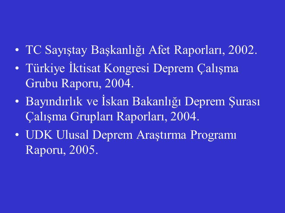 TC Sayıştay Başkanlığı Afet Raporları, 2002.