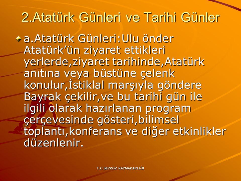 2.Atatürk Günleri ve Tarihi Günler