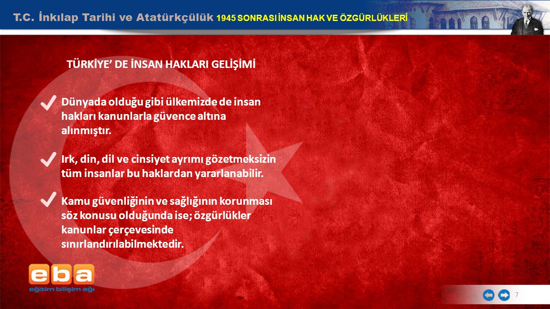 TÜRKİYE' DE İNSAN HAKLARI GELİŞİMİ
