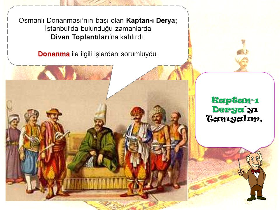 Kaptan-ı Derya'yı Tanıyalım.