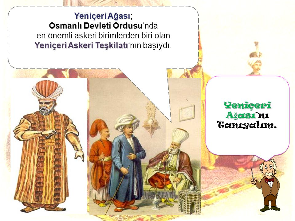 Osmanlı Devleti Ordusu'nda en önemli askeri birimlerden biri olan