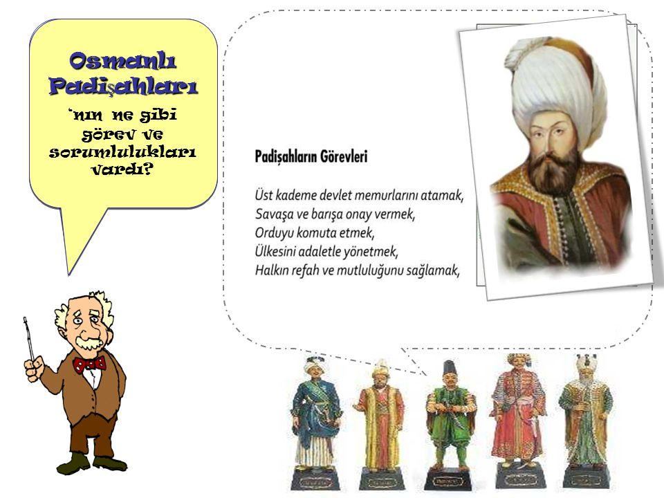 Osmanlı Devleti 'nde Yönetim Anlayışı