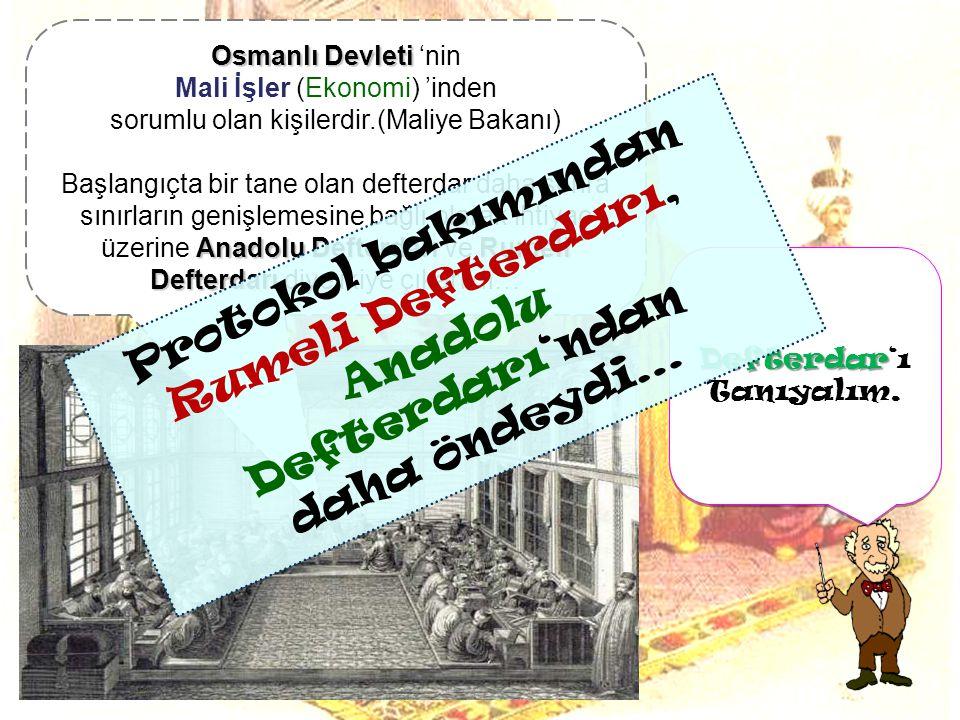 Protokol bakımından Rumeli Defterdarı, Anadolu