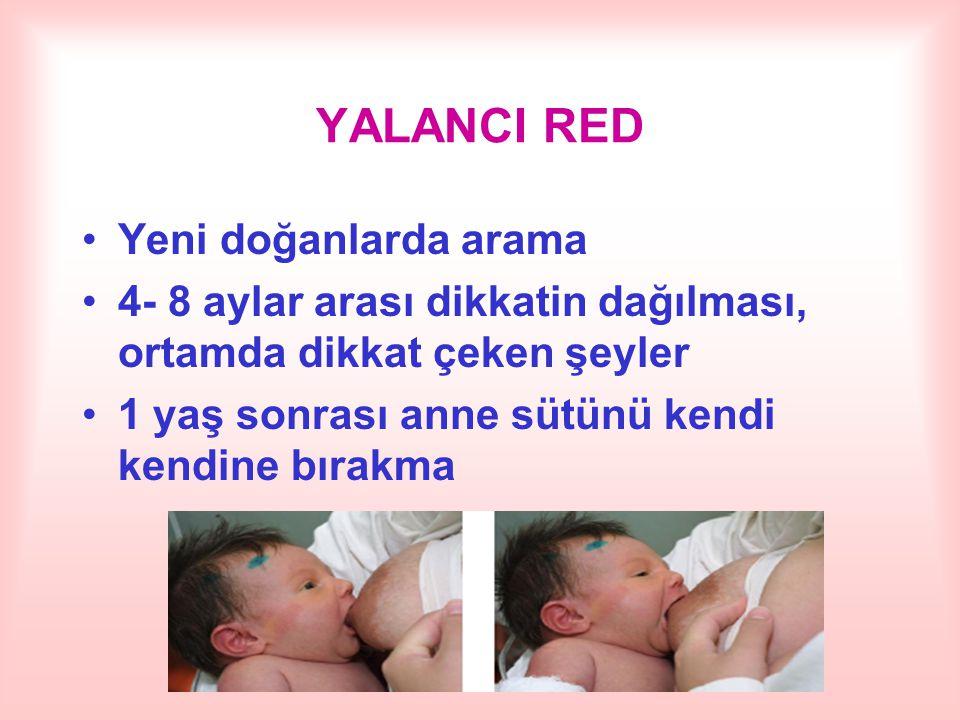 YALANCI RED Yeni doğanlarda arama
