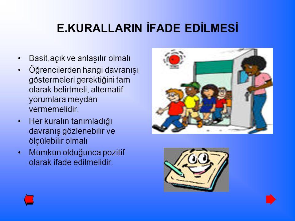 E.KURALLARIN İFADE EDİLMESİ