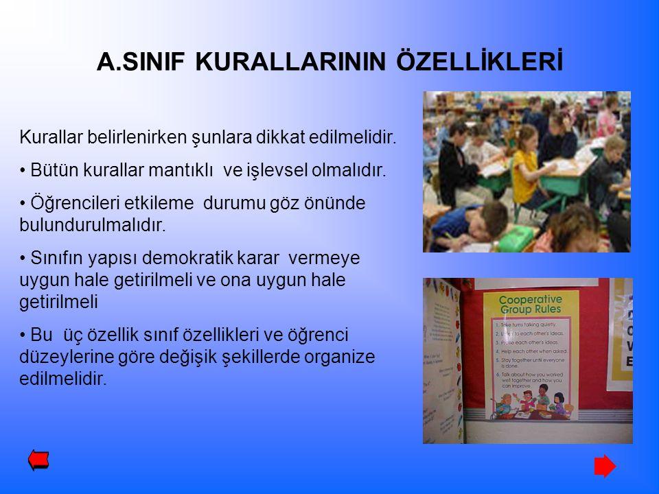 A.SINIF KURALLARININ ÖZELLİKLERİ